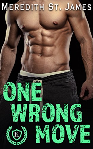 One Wrong Move (Kelley University)