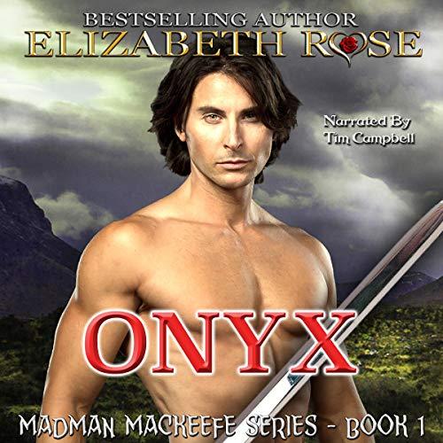 Onyx: MadMan MacKeefe, Book 1