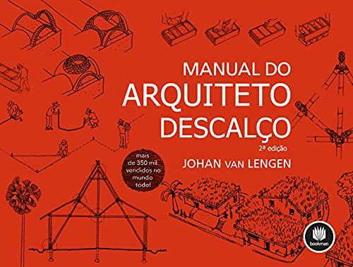Manual do Arquiteto Descalço (Portuguese Edition)