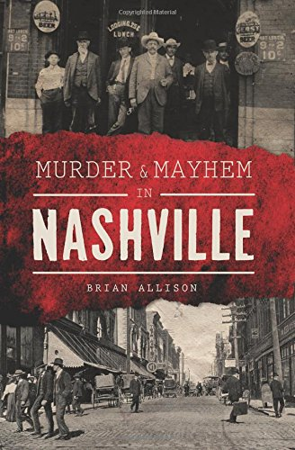 Murder & Mayhem in Nashville