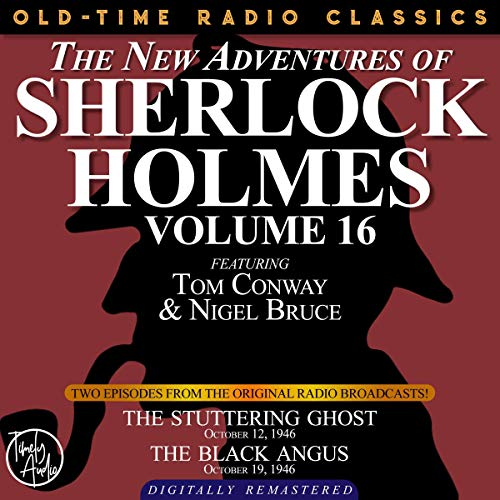 Couverture de The New Adventures of Sherlock Holmes, Volume 16: Episode 1: The Stuttering Ghost; Episode 2: The Black Angus