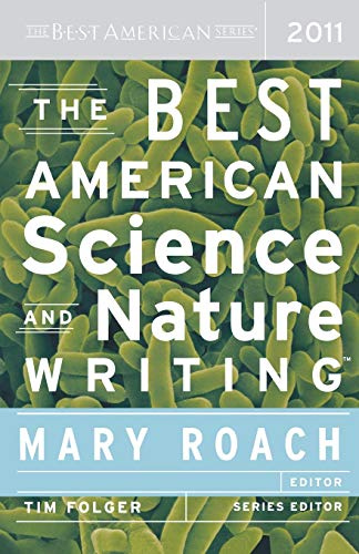 The Best American Science and Nature Writing 2011 (The Best American Series ®)