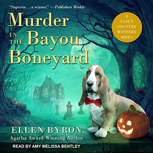 Murder in the Bayou Boneyard: Cajun Country Mystery Series, Book 6