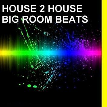 Big Room Beats