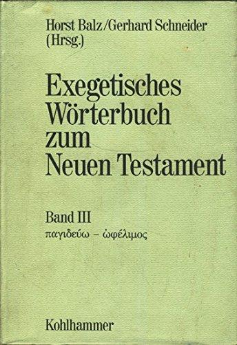 Exegetisches Wörterbuch zum Neuen Testament: pagideuo-ophelimos