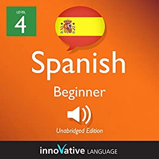Learn Spanish - Level 4: Beginner Spanish, Volume 2: Lessons 1-25 audiobook cover art