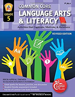Common Core Language Arts & Literacy Grade 5: Activities That Captivate, Motivate & Reinforce