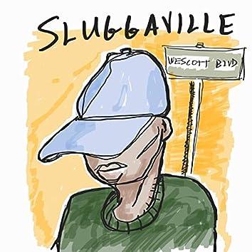 Sluggaville (The Mixtape)