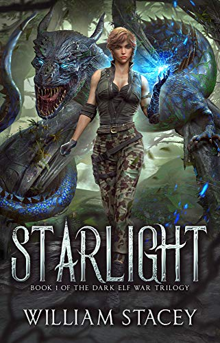 Starlight (The Dark Elf War Book 1)