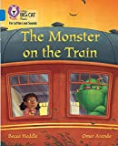 Collins Big Cat Phonics for Letters and Sounds - Monster on the Train: Band 4/Blue