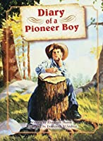 Diary of a Pioneer Boy 0739808826 Book Cover