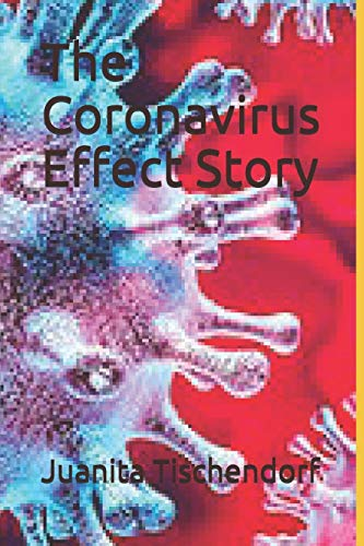 Book: The Coronavirus Effect Story by Juanita Tischendorf