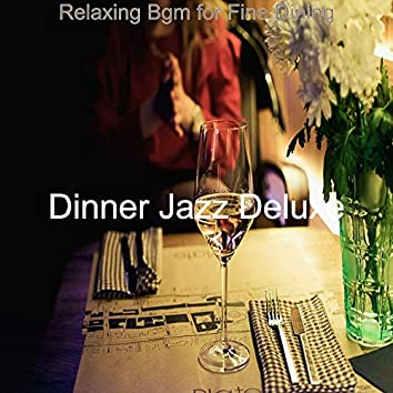Relaxing Bgm for Fine Dining