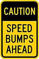 注意:先にスピードバンプ。金属スズサイン通知街路交通危険警告耐久性、防水性、防錆性