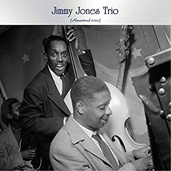 Jimmy Jones Trio (Remastered 2020)