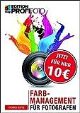 Farbmanagement für Fotografen (mitp Edition ProfiFoto) (Broschiert)