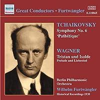 Tchaikovsky: Symphony No.6 / Wagner: Tristan und Isolde