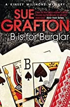 [B Is For Burglar: a Kinsey Millhone Mystery] (By: Sue Grafton) [published: May, 2012]