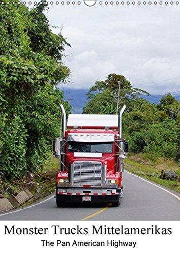 Monster Trucks Mittelamerikas (Wandkalender 2017 DIN A3 hoch): Schöner Planer mit Könige des Pan-American Highways. (Planer, 14 Seiten )