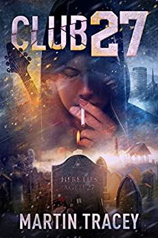 Club 27 (Judd Stone Series Book 2) by [Martin Tracey, Ares Jun]