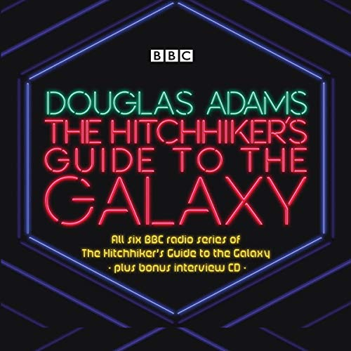 The Hitchhiker's Guide to the Galaxy: The Complete Radio Series (Hitchhiker's Guide (Radio Plays)) [Idioma Inglés]