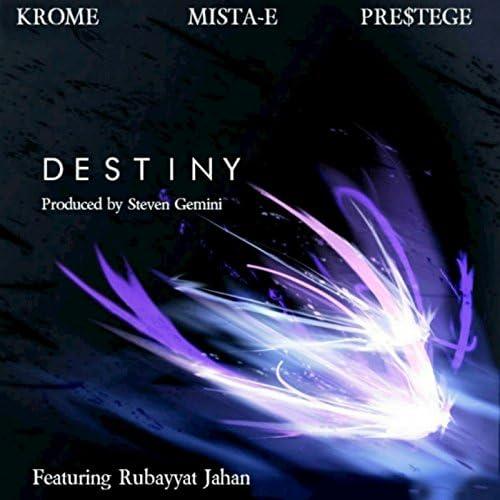 Krome, Mista-E, Pre$tege feat. Rubayyat Jahan feat. Rubayyat Jahan