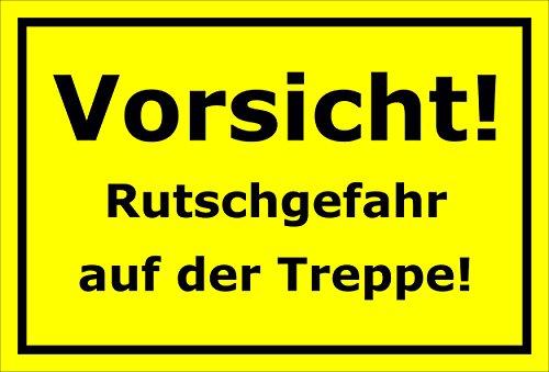 Melis Folienwerkstatt Schild – Vorsicht Rutschgefahr auf der Treppe – 15x20cm, 30x20cm und 45x30cm – Bohrlöcher Aufkleber Hartschaum Aluverbund -S00200C