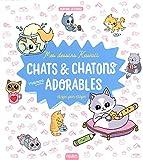 Mes dessins kawaii - Chats et chatons vraiment adorables