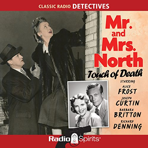 Mr. and Mrs. North: Touch of Death audiobook cover art