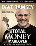 The Total Money Makeover: Classic Edition: A Proven Plan for Financial...