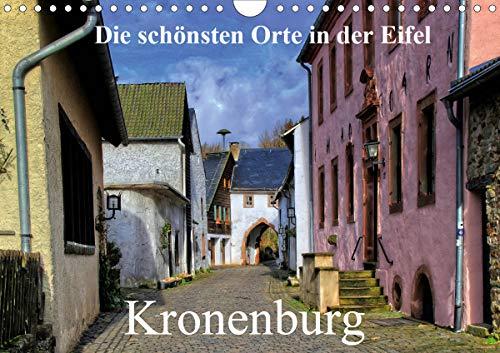Die schönsten Orte in der Eifel - Kronenburg (Wandkalender 2021 DIN A4 quer)