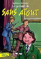 Les pistolets de Sans Atout (Sans Atout, tome 1) 2070617114 Book Cover