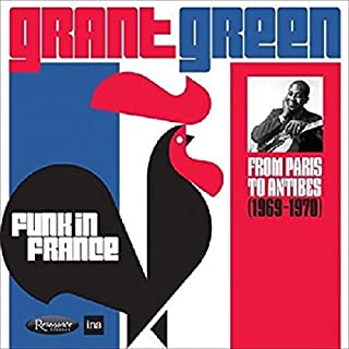 Funk In France: From Paris to Antibes 1969-1970