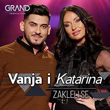Zakleli se (feat. Katarina Živković)