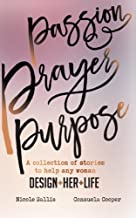Best passion prayer purpose Reviews