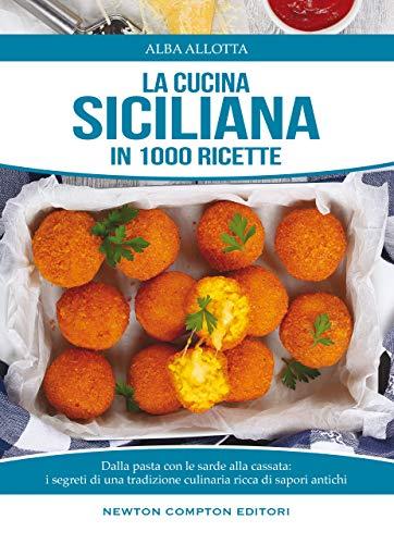 La cucina siciliana (eNewton Manuali e Guide)