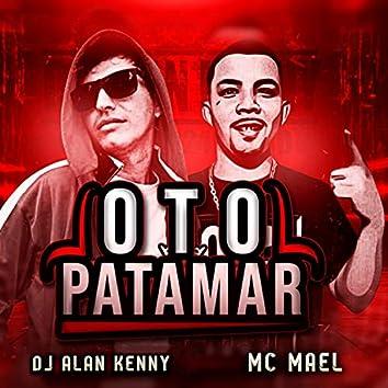Oto Patamar (feat. MC Mael)