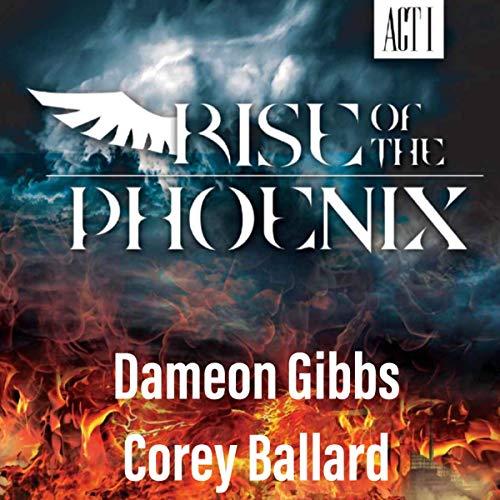 Rise of the Phoenix, Act I Titelbild