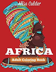 This Is The First Coloring Book From Alisa Calder It Contains African Women Animals And Other Scenes Printed On One Side Of Paper