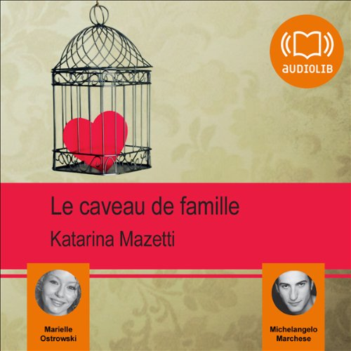 Le caveau de famille  audiobook cover art