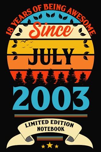 Cuaderno de 18 años de ser impresionante desde julio de 2003: 18 cumpleaños,...