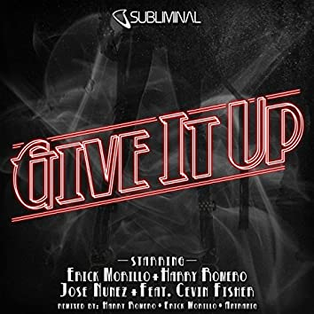 Give it Up (feat. Cevin Fisher)