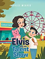Elvis and the Talent Show