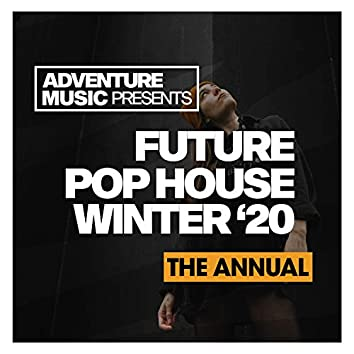 Future Pop House (Winter '20)
