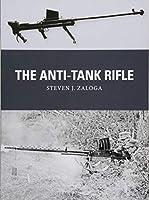 The Anti-Tank Rifle (Weapon)