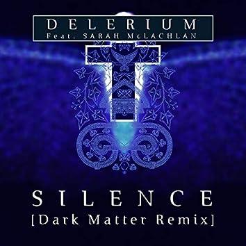Silence (feat. Sarah McLachlan) [Dark Matter (ISR) Remix]