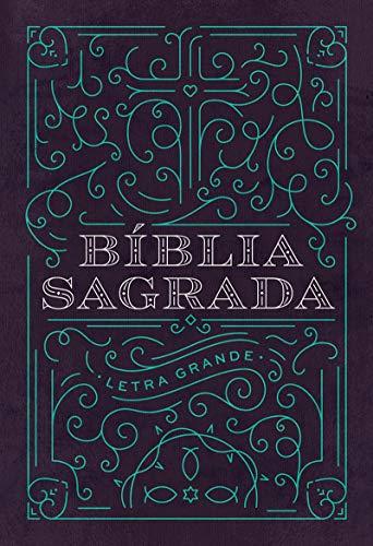 Bíblia NAA LG Ornamentos - Letra Grande: Nova Almeida Atualizada