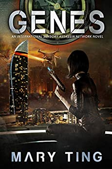 Genes (International Sensory Assassin Network Book 3) by [Mary Ting]