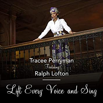 Lift Every Voice and Sing (feat. Ralph Lofton)