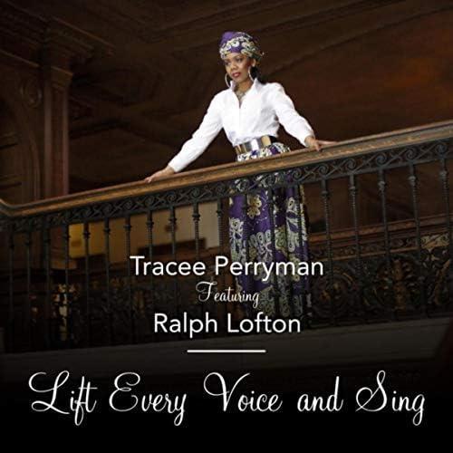 Tracee Perryman feat. Ralph Lofton